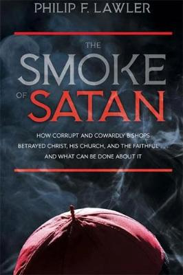 The Smoke of Satan