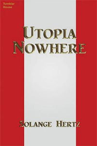 Utopia Nowhere