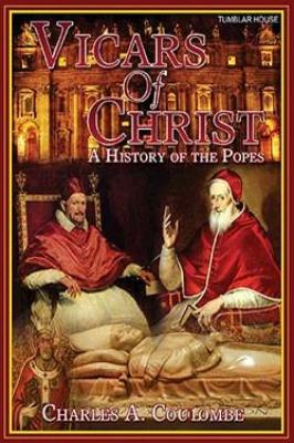 Vicars of Christ: A History of the Popes - Tumblar House