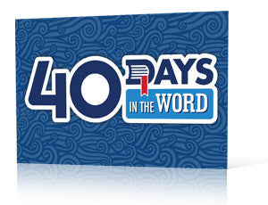 40 Days in the Word Sr High Sermons