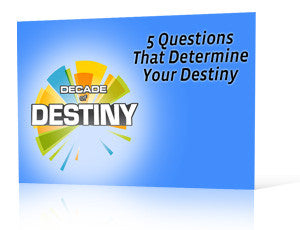 5 Questions That Determine Your Destiny