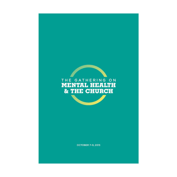 2015 Gathering on Mental Health and the Church Downloadable Conference Notebook