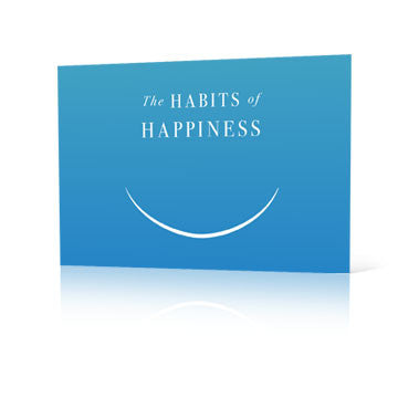 The Habits of Happiness
