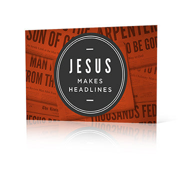 Jesus Makes Headlines
