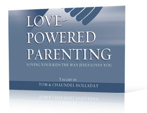 Love Powered Parenting