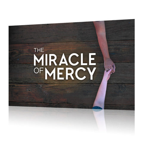 The Miracle of Mercy Sermon Series