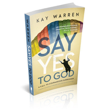 Say Yes to God: A Call to Courageous Surrender (Softcover)