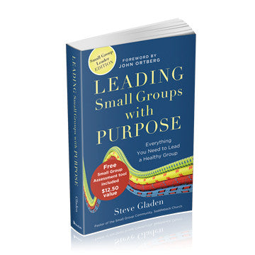 Leading Small Groups With Purpose (Softcover)