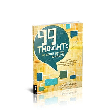 99 Thoughts For Small Group Leaders (Softcover)