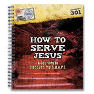 How to Serve Jesus: Journey to Discover My SHAPE (10 Workbooks)