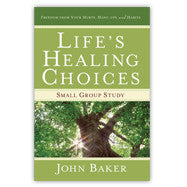 Life's Healing Choices: Book Based Study Guide (Study Guide)