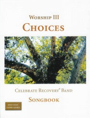 Worship III: Choices Songbook
