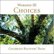 Worship III: Choices Music Album (audio CD)