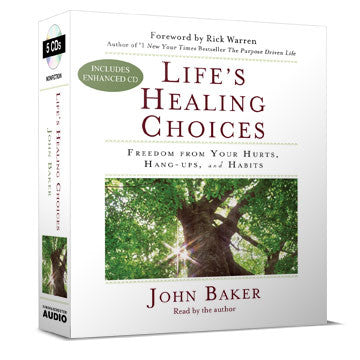 Life's Healing Choices: Freedom from Your Hurts, Hang-ups, and Habits Abridged (Audio Book)