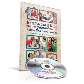 Raising Your Kids Without Raising Your Blood Pressure Small Group DVD