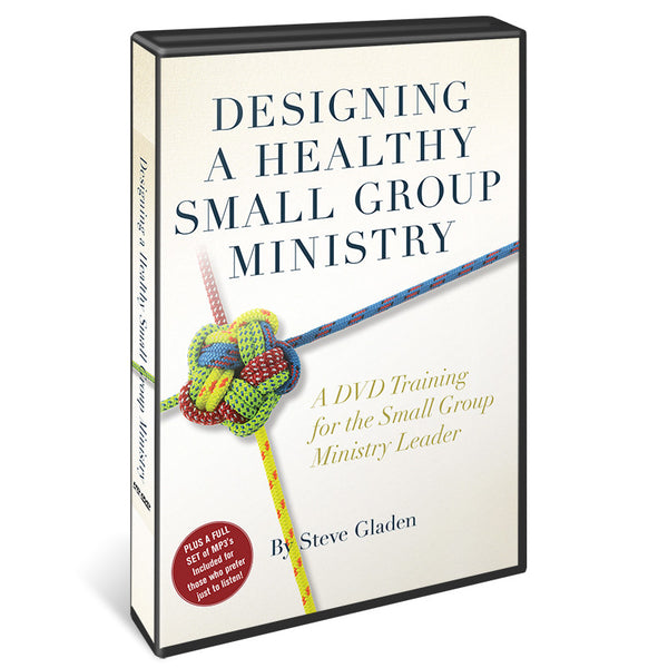 Designing a Healthy Small Group Ministry