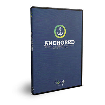 Anchored: Student Ministries Mental Health Weekend Services DVD