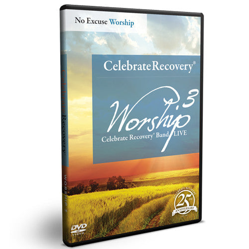 Celebrate Recovery Worship DVD 3