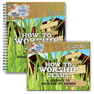 How to Worship Jesus: Journey to Discover My Church (Workbook and Activity Book)