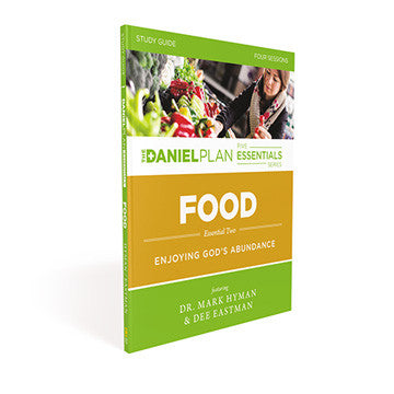 Food Study Guide: The Daniel Plan Essentials Series