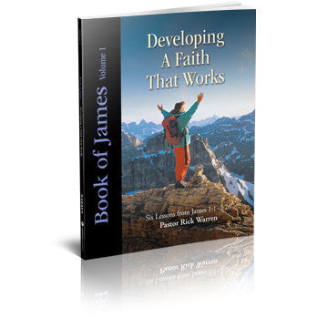 Developing a Faith that Works: James Vol. 1 Study Guide