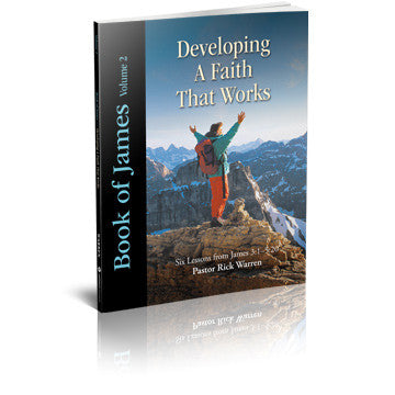 Developing a Faith that Works: James Vol. 2 Study Guide