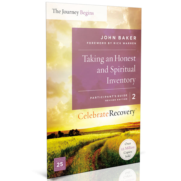 The Journey Begins Participant's Guide 2: Taking An Honest and Spiritual Inventory