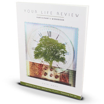 Your Life Review Participant's Workbook