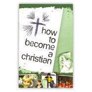 How to Become a Christian Booklet