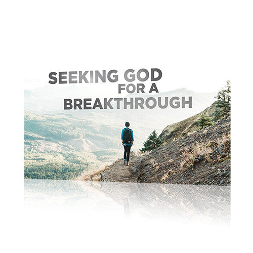 Seeking God for a Breakthrough