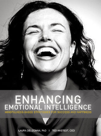 Enhancing Emotional Intelligence: Mindfulness-Based Strategies for Success & Happiness
