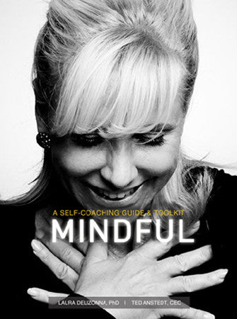 Mindful: A Self-Coaching Guide and Toolkit