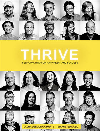 Thrive: Self-Coaching for Happiness & Success