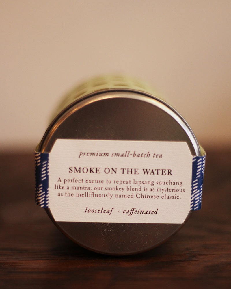 T-Project Tea, Smoke on the Water