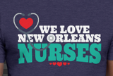 We Love New Orleans Nurses - Unisex Short Sleeve T-Shirt