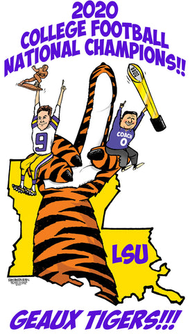 LIMITED EDITION: Walt Handelsman - LSU wins 2020 National Championship! Signed and numbered
