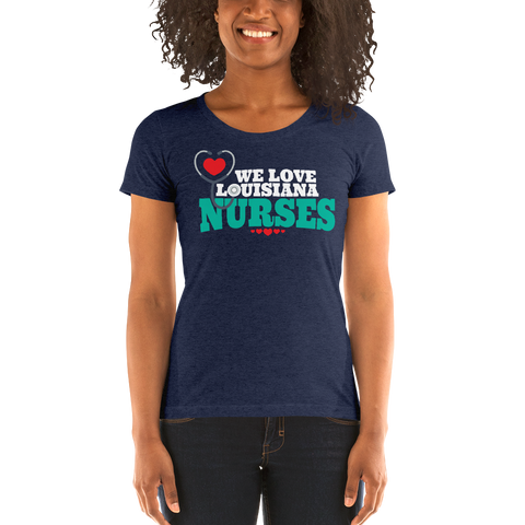 We Love Louisiana Nurses - Women's Form-Fitting Short Sleeve T-Shirt
