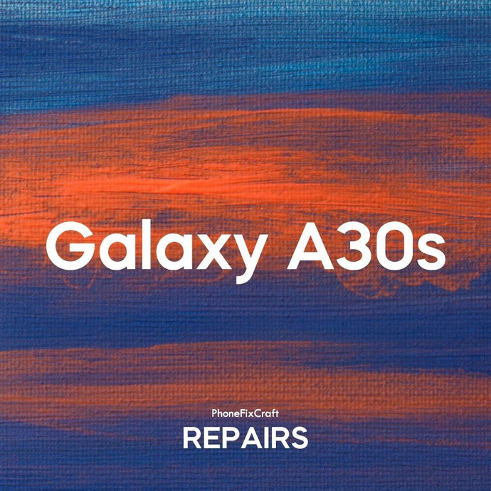 Samsung Galaxy A30s Repair