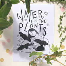 Load image into Gallery viewer, Water The Plants A5 Print