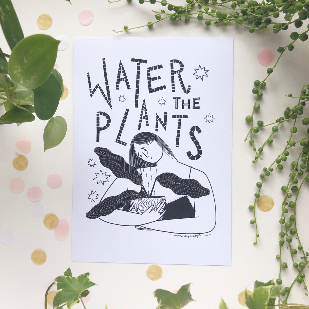 Water The Plants A5 Print