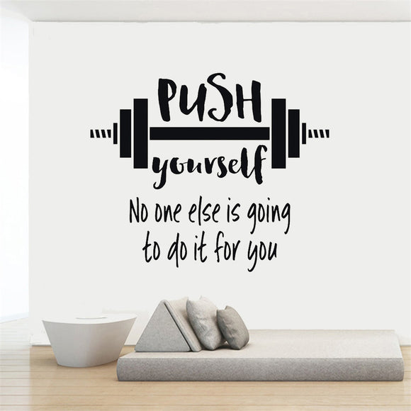 Motivational Quote Wall Sticker Mural - PUSH yourself: No one else is going to do it for you