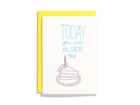 Today You Are Older