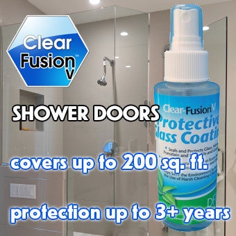 Clear Fusion V for Shower Doors