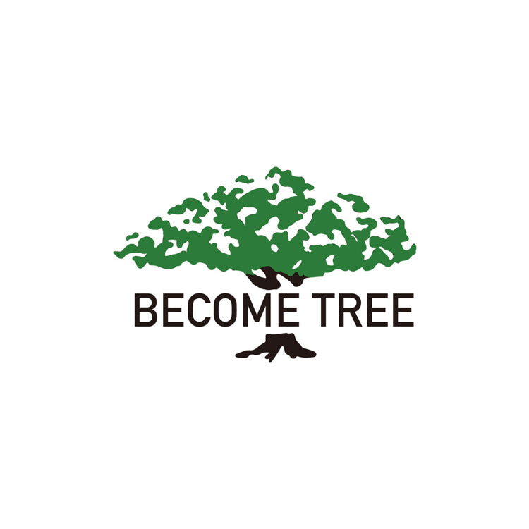 BECOME TREE