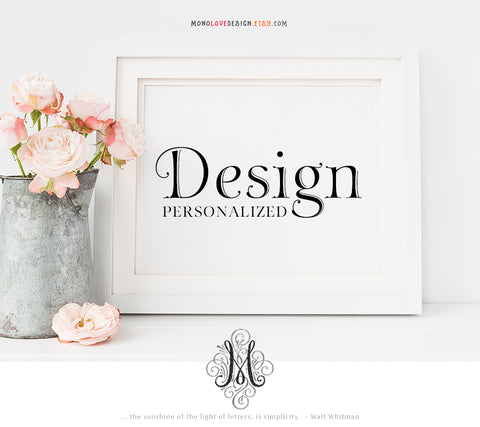 How to order - Custom Printable Monogram Design