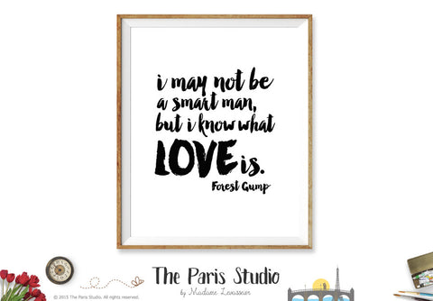 Printable Art: Forest Gump Movie Quote Love Is