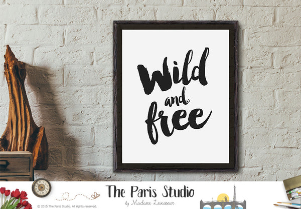 Instant Download Printable Quote Wild And Free
