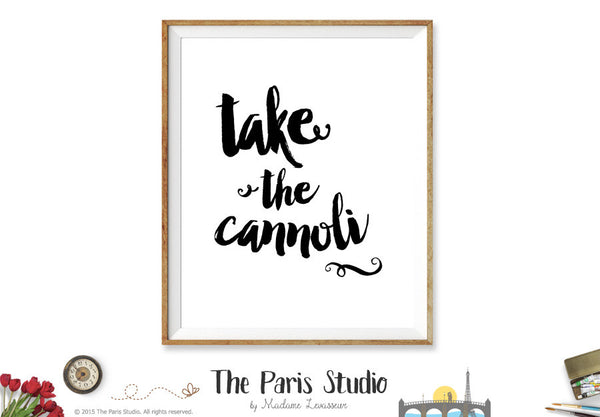 Printable Wall Art: Godfather Movie Quote Take the cannoli