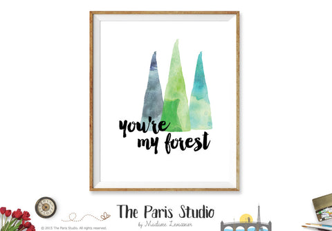 Printable Art Watercolor Digital Art: You're my forest