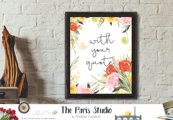 Custom Watercolor Floral Art Print - Custom Quote Design
